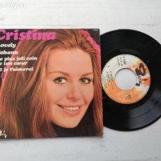 Discos de vinilo: CRISTINA* – LOVELY + 3 EP FRANCIA 1970 EX/EX CON LENGÜETA. Lote 253880485