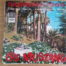 Discos de vinilo: ** LOS MUSTANG - SANREMO 1965 - YO QUE NO VIVO SIN TI + 3 - EP AÑO 1965 - LEER DESCRIPCIÓN. Lote 253880655