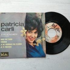 Discos de vinilo: PATRICIA CARLI – NOUS ON S'AIME + 3 EP FRANCIA 1963 VINILO Y PORTADA VG+. Lote 253883155