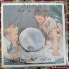 Discos de vinilo: BAUHAUS - KICK IN THE EYE - SEARCHING FOR SATORI E.P. (1982/UK). Lote 253898450