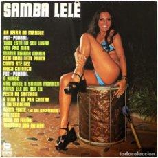 Discos de vinilo: OS COMUNICADORES DO SAMBA - SAMBA LELE - LP BRAZIL 1977 - BEVERLY BLP- 80361. Lote 253898775
