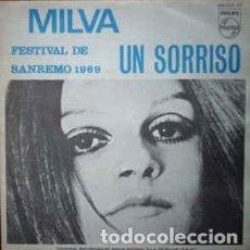 Discos de vinilo: MILVA– UN SORRISO - FESTIVAL DE SAN REMO 1969 - SINGLE PHILIPS. Lote 253899265