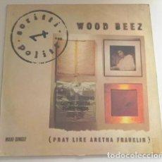 Discos de vinilo: WOOD BEEZ (PRAY LIKE ARETHA FRANKLIN) DISCO DE VINILO MAXISINGLE MÚSICA SCRITTI POLITTI PAUL JACKSON. Lote 253901295