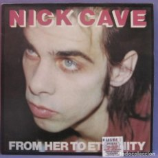 Discos de vinilo: NICK CAVE FEATURING THE BAD SEEDS - FROM HER TO ETERNITY - LP. Lote 253902725