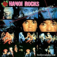 Discos de vinilo: HANOI ROCKS ALL THOSE WASTED YEARS 2 LP S PERFECTO UK 1985 HOJA MERCHANDISE. Lote 253903040