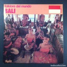 Discos de vinilo: VARIOS - FOLKLORE DEL MUNDO: BALI - LP 1981 - BARCLAY. Lote 253904545