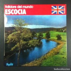Discos de vinilo: VARIOS - FOLKLORE DEL MUNDO: ESCOCIA - LP 1981 - BARCLAY. Lote 253906090