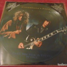 Discos de vinilo: DAVID COVERDALE / JIMMY PAGE - TAKE ME FOR A LITTLE WHILE - MAXISINGLE PICTURE DISC CON POSTER. Lote 253690370