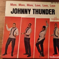 Discos de vinilo: JOHNNY THUNDER - MORE, MORE, MORE... + 3 ***********RARO EP FRANCÉS EARLY R&B BLACK ROCK & ROLL!. Lote 253915445