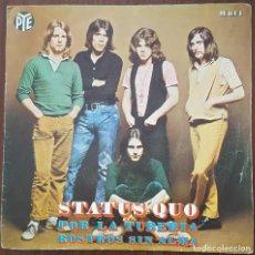 Discos de vinilo: SINGLE / STATUS QUO - POR LA TUBERIA, 1970. Lote 253922550