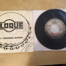 """Discos de vinilo: BLOQUE - EL VERDADERO SILENCIO - PROMO SINGLE RADIO 7"""" - 1979. Lote 253932245"""