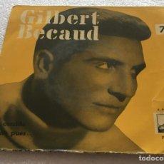 Discos de vinilo: SINGLE GILBERT BÉCAUD - LA CORRIDA - DIME PUES - LA VOZ DE SU AMO 7ERL1.128 -PEDIDO MINIMO 7€. Lote 253941700