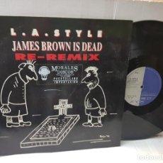 Discos de vinilo: MAXI SINGLE-L.A.STYLE-JAMES BROWN IS DEAD- EN FUNDA ORIGINAL 1991. Lote 253960315