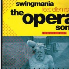 Discos de vinilo: SWINGMANIA FEAT. ELLEN ROSSI - THE OPERA SONG - MAXI SINGLE 1991 - ED. ALEMANIA. Lote 253969755