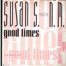 Discos de vinilo: SUSAN S. FEATURING N.M.C. - GOOD TIMES - MAXI SINGLE 1991 - ED. ALEMANIA. Lote 253970400