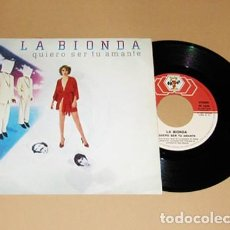 Discos de vinilo: LA BIONDA - QUIERO SER TU AMANTE (I WANNA BE YOUR LOVER) - SINGLE - 1980. Lote 253942615