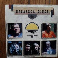 Discos de vinilo: NAFARROA OINEZ 90 - OSKORRI ETA LAGUNAK (IÑAKI PERURENA + CUCO ZIGANDA + MIGUEL INDURAIN + DROGAS .). Lote 253978465