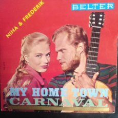 Discos de vinilo: NINA & FREDERIK - CARNAVAL / MY OWN TOWN / BILLY BOY / IT'S BEEN A LONG LONG TIME, BELTER 1960.. Lote 253978605