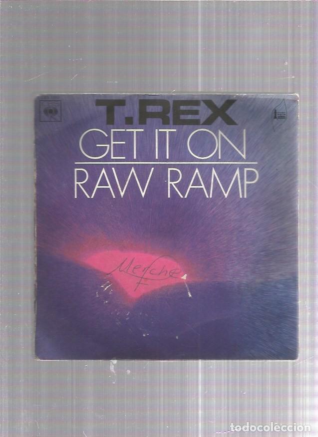 T.REX GET IT ON (Música - Discos - Singles Vinilo - Pop - Rock Internacional de los 50 y 60)