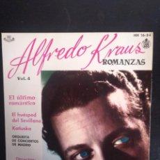 Discos de vinilo: ALFREDO KRAUS-ROMANZAS VOL. 4 EL ÚLTIMO ROMÁNTICO,EL HUESPED DEL SEVILLANO,KATIUSKA/ HISPAVOX 1959. Lote 253987815