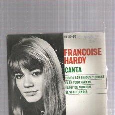Discos de vinilo: FRANCOISE HARDY TODOS LOS CHICOS. Lote 253989525