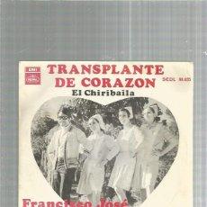 Discos de vinilo: FRANCISCO JOSE TRANSPLANTE. Lote 253989915