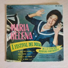 Discos de vinilo: MARIA HELENA - I FESTIVAL DEL DUERO - O MEU RIO DOURO + 3 RARO EP HISPAVOX DE 1960 MUY BUEN ESTADO. Lote 253991465