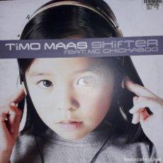"Discos de vinilo: MAXI SINGLE 12"" - TIMO MAAS FEAT. MC CHICKABOO ""SHIFTER"" (2002). Lote 253993915"