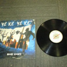 Discos de vinilo: MORY KANTE - YE KE YE KE - MAXI - SPAIN - BARCLAY - PLS 108 - L -. Lote 254008865