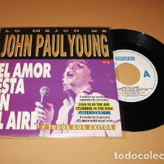 Discos de vinilo: JOHN PAUL YOUNG - EL AMOR ESTA EN EL AIRE (LOVE IS IN THE AIR) - SINGLE PROMO - 1993. Lote 254020865