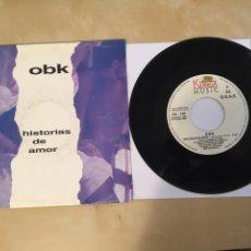 """Discos de vinilo: OBK - HISTORIAS DE AMOR - PROMO RADIO SINGLE 7"""" - 1992 CONTIENE 1 SOLO TEMA. Lote 254024490"""