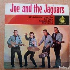 Discos de vinilo: JOE AND THE JAGUARS- SI TUVIERA UN MARTILLO +3- EP HISPAVOX 1964. Lote 254033085