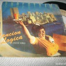 Discos de vinilo: SUPERTRAMP - CANCIÓN LOGICA (THE LOGICAL SONG) ..SINGLE A&M DE 1979. Lote 254076465