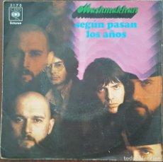Discos de vinilo: SINGLE / MASHMAKHAN - SEGUN PASAN LOS AÑOS, 1970. Lote 254078670