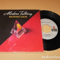 Discos de vinilo: MODERN TALKING - BROTHER LOUIE - SINGLE - 1986. Lote 254079845