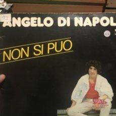 Discos de vinilo: ANGELO DI NAPOLI . NON SI PUO . ITALO. Lote 254082320