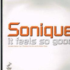 Discos de vinilo: SONIQUE - IT FEELS SO GOOD - MAXI SINGLE 2000 - ED. UK. Lote 254086220