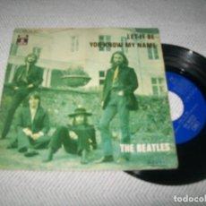 Discos de vinilo: THE BEATLES - LET IT BE + YOU KNOW MY NAME ..SINGLE DEL AÑO 1970 - ED. ESPAÑOLA - EMI. Lote 254088630