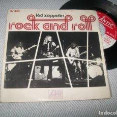 Discos de vinilo: LED ZEPPELIN - ROCK AND ROLL .. SINGLE ESPAÑOL - ATLANTIC - 1972 ORIGINAL - BUEN ESTADO. Lote 254090030