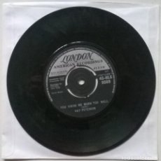 Discos de vinilo: RAY PETERSON. YOU KNOW ME MUCH TOO WELL/ YOU DIDN'T CARE. LONDON, UK 1962 SINGLE. Lote 254100040