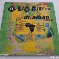 "Discos de vinilo: DR. ALBAN FEATURING LEILA K. - HELLO AFRIKA (12"", MAXI). Lote 254101415"