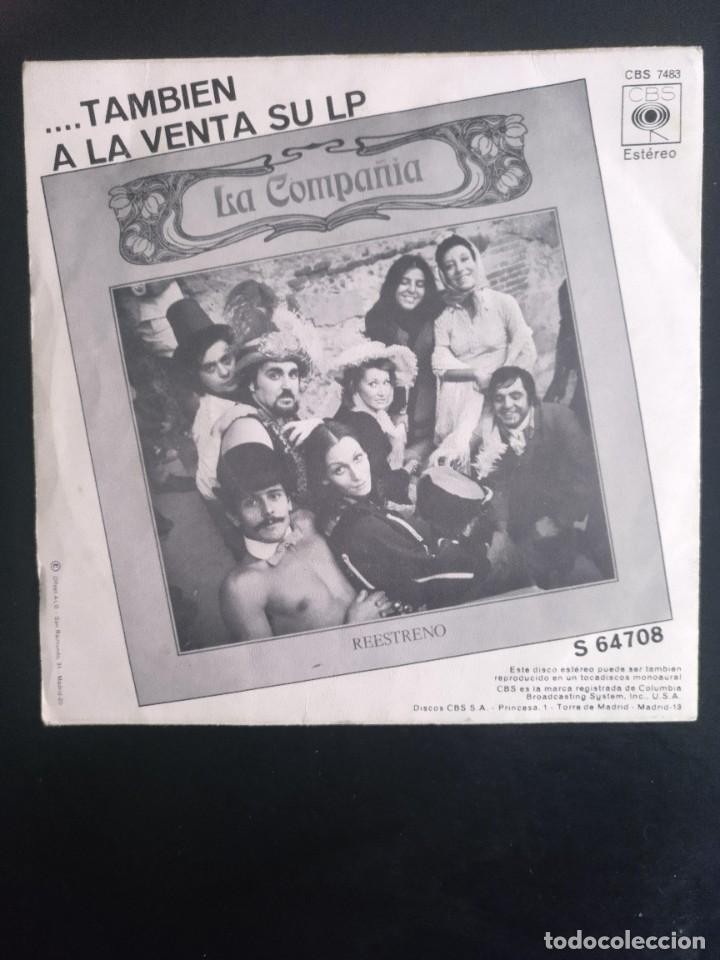 Discos de vinilo: LA COMPAÑIA - EL SOLDADITO/ DICHOSO AQUEL QUE TIENE LA CASA A FLOTE - CBS 1971 - Foto 2 - 254127670
