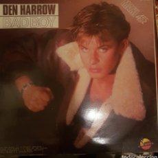 Discos de vinilo: VINILO DEN HARROW, BAD BOY. Lote 254134870