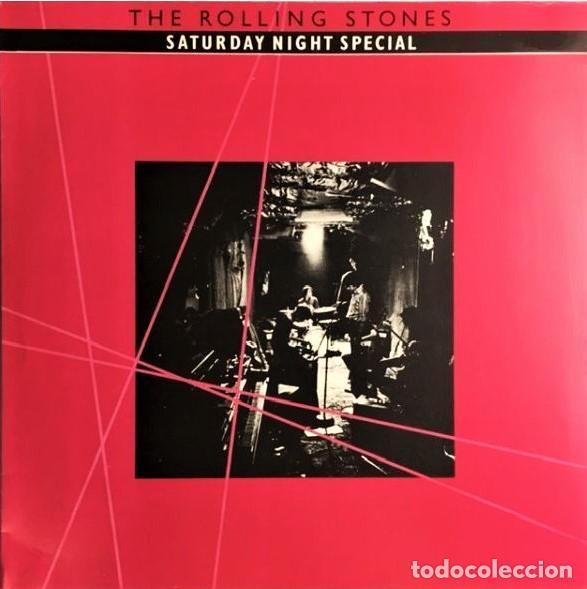 THE ROLLING STONES – SATURDAY NIGHT SPECIAL (Música - Discos de Vinilo - EPs - Pop - Rock - New Wave Internacional de los 80)
