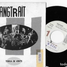 """Discos de vinilo: SANGTRAIT 7"""" SPAIN 45 SANG EN EL FANG 1990 SINGLE VINILO HARD ROCK HEAVY METAL LETRA EN CATALÀ PROMO. Lote 254155700"""