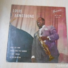 Discos de vinilo: LOUIS ARMSTRONG, EP, KISS OF FIRE + 3, AÑO 1962. Lote 254156035