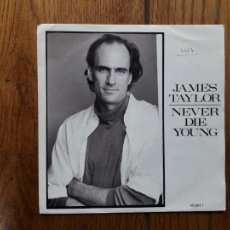 Discos de vinilo: JAMES TAYLOR - NEVER DIE YOUNG + VALENTINE'S DAY. Lote 254159485