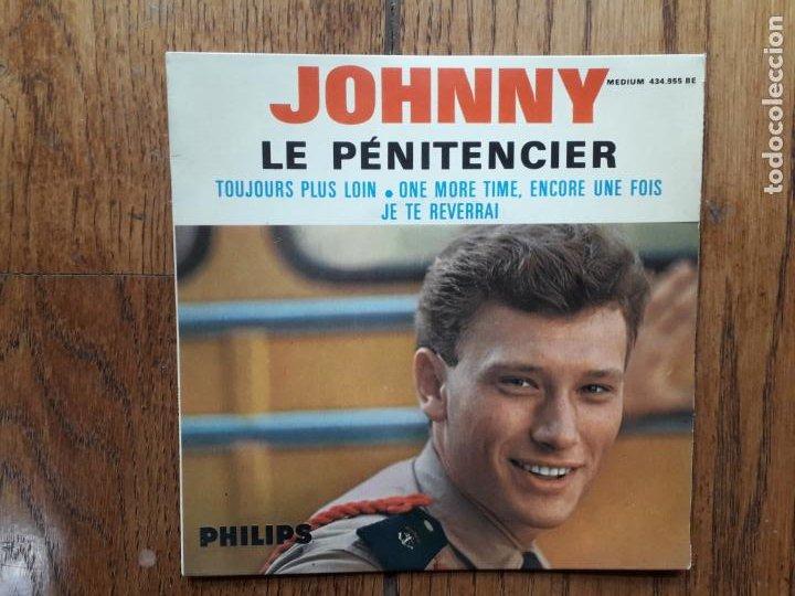 JOHNNY HALLYDAY - LE PENITENCIER + TOUJOURS PLUS LOIN + ONE MORE, ENCORE UNE FOIS + JE TE REVERRAI (Música - Discos de Vinilo - EPs - Rock & Roll)