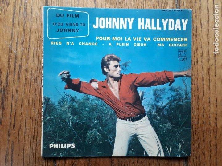 JOHNNY HALLYDAY - POUR MOI LA VIE VA COMMENCER + RIEN N'A CHANGE + A PLEIN COEUR + MA GUITARE (Música - Discos de Vinilo - EPs - Rock & Roll)