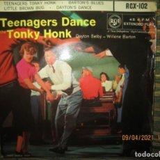 Discos de vinilo: DAYTON SELBY - TEENAGERS DANCE TONKY HONK EP - ORIGINAL INGLES - RCA 1967 - MONOAURAL -. Lote 254168515